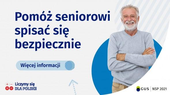 Uśmiechnięty starszy Pan i napis Pomóż seniorowi spisać się bezpiecznie